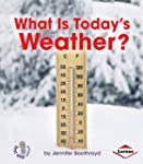 What Is Today�s Weather?