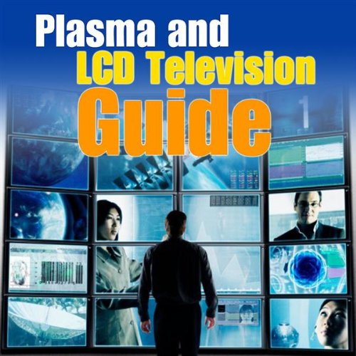 Plasma and Lcd Televisions