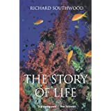 The Story of Life ~ Richard Southwood