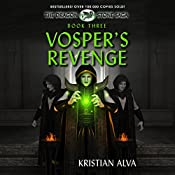 Vosper's Revenge: The Dragon Stone Saga, Book 3 | Kristian Alva