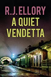A Quiet Vendetta: A Thriller