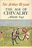 img - for The Age of Chivalry Atlantic Saga book / textbook / text book