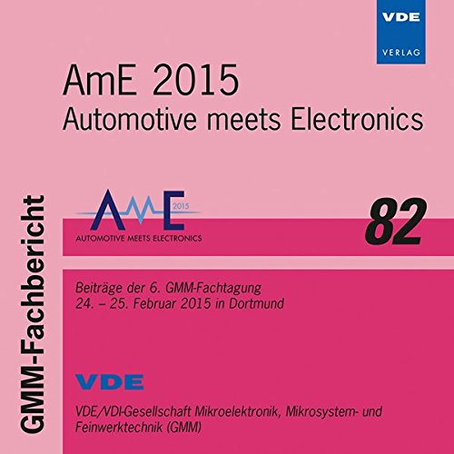 gmm-fb-82-ame-2015-cd-rom-automotive-meets-electronics-beitrage-der-6-gmm-fachtagung-24-25-februar-2
