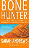 Bone Hunter (A Forensic Geologist Em Hansen Mystery) (0312973179) by Andrews, Sarah