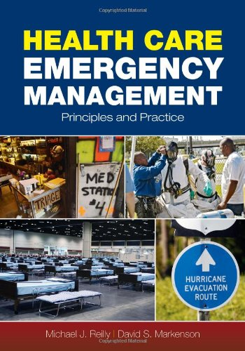 Health Care Emergency Management: Principles and Practice