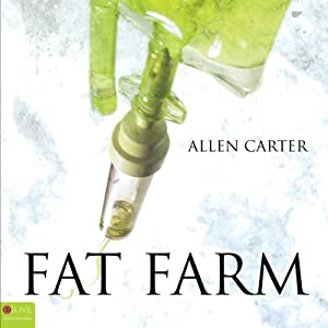 Fat Farm | [Allen Carter]