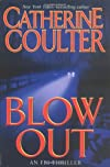 Blowout (FBI Series) [Mass Market Paperback] [2005] (Author) Catherine Coulter