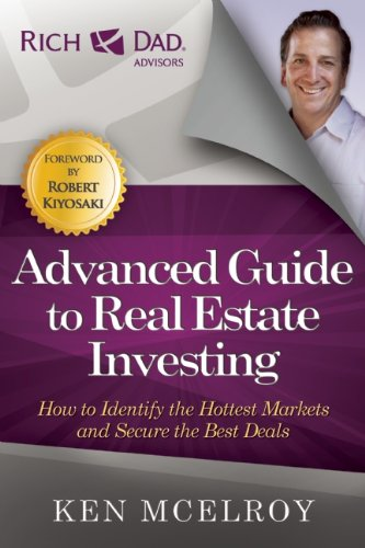 the-advanced-guide-to-real-estate-investing-how-to-identify-the-hottest-markets-and-secure-the-best-