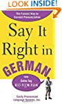 Say It Right In German: The Easy Way...