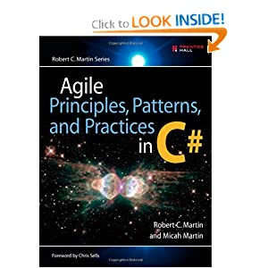 Agile Principles, Patterns, and Practices in C# Micah Martin, Robert C. Martin