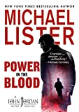 Power in the Blood: a John Jordan Mystery Book 1 (John Jordan Mysteries)