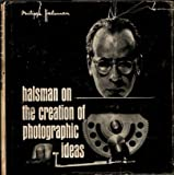 img - for Halsman on the Creation of Photographic Ideas (A Ziff-Davis Book) book / textbook / text book