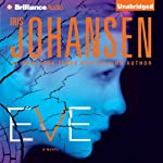 Eve: An Eve Duncan Forensics Thriller (       UNABRIDGED) by Iris Johansen Narrated by Jennifer Van Dyck
