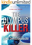 The Olympus Killer: A stand-alone thriller (Greek Island Mysteries Book 1) (English Edition)