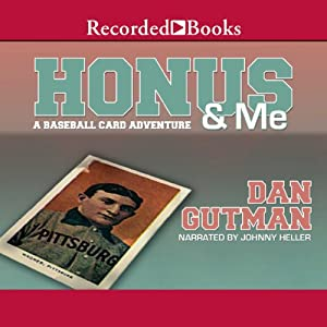Honus & Me: A Baseball Card Adventure | [Dan Gutman]