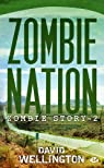 Zombie Story, Tome 2 : Zombie Nation  par Wellington