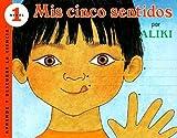 Mis Cinco Sentidos (My Five Senses) (Turtleback School & Library Binding Edition) (Aprende y Descubre La Ciencia (Pb)) (Spanish Edition) (0613068343) by Aliki