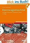 Rennwagentechnik: Grundlagen, Konstru...