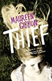 Maureen Gibbon Thief