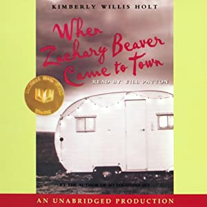 When Zachary Beaver Came to Town | [Kimberly Willis Holt]