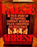 img - for False Arrest 1St edition by Lukezic, Joyce, Schwarz, Ted (1990) Hardcover book / textbook / text book