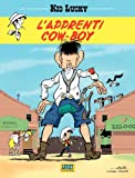 img - for Les nouvelles aventures de Kid Lucky - tome 1 - L'apprenti Cow-boy (1) (Les aventures de Kid Lucky d'apr s Morris) (French Edition) book / textbook / text book