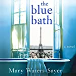 The Blue Bath | Mary Waters-Sayer
