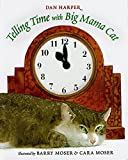 img - for Telling Time with Big Mama Cat book / textbook / text book