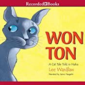 Won Ton: A Cat Tale Told in Haiku | [Lee Wardlaw]