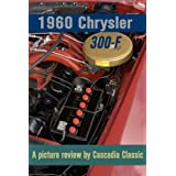 1960 Chrysler 300F - A picture review by Cascadia Classic