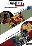 Anglais Bac Pro 3 ans Grand Format :...