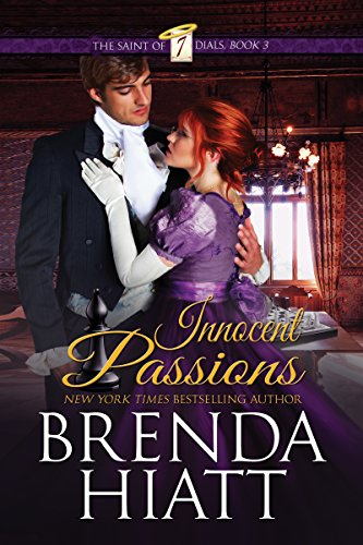 Book: Innocent Passions (The Saint of Seven Dials Book 3) by Brenda Hiatt