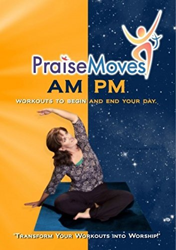 Am-Pm Praisemoves [Instant Access]