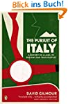 The Pursuit of Italy: A History of a...