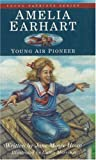 img - for Amelia Earhart: Young Air Pioneer (Young Patriots series) book / textbook / text book