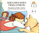 img - for God Cares When I Need a Friend : Three Stories for Children Based on Favorite Bible Verse (Talking with God Series) book / textbook / text book