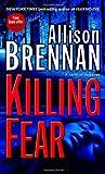 Killing Fear: A Novel of Suspense