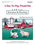 A Day No Pigs Would Die: L-I-T Guide