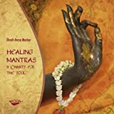 Healing Mantras & Chants for the Soul - Dinah Arosa Marker