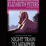 Night Train to Memphis   Elizabeth Peters