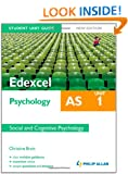 Edexcel AS Psychology Student Unit Guide New Edition: Unit 1 Social and Cognitive Psychology