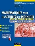 Mathématiques pour les sciences de l'ingénieur : Tout le cours en fiches, licence, prépas, IUT...