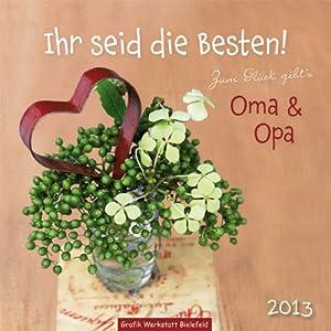Ihr seid die besten 2013 zum gl ck gibt 39 s oma opa - Ihr werdet oma und opa ...