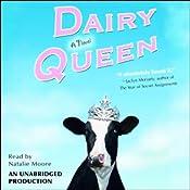 Dairy Queen | [Catherine Gilbert Murdock]