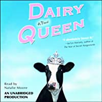 Dairy Queen (       UNABRIDGED) by Catherine Gilbert Murdock Narrated by Natalie Moore