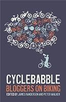 Cyclebabble: Bloggers on biking