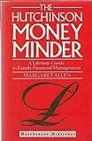 The Hutchinson Money Minder (Hutchinson reference) (0091737311) by Allen, Margaret