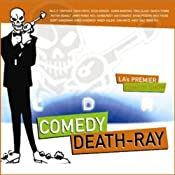 Comedy Death-Ray | [Paul F. Tompkins, David Cross, Patton Oswalt]