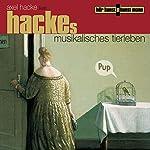 Hackes musikalisches Tierleben | Axel Hacke