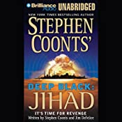 Deep Black: Jihad | [Stephen Coonts, Jim DeFelice]